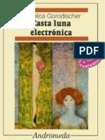 Casta luna electrónica - Angélica Gorodischer (1977)