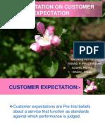 Customer Expectation