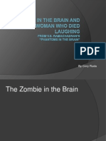 The Zombie in the Brain and the Woman Who Died Laughing