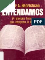 Walter Henrichsen ENTENDAMOS 24 principios básicos para interpretar la Biblia