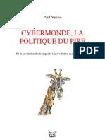 CIBERMUNDO - A POLÍTICA DO PIOR (PAUL VIRILIO)