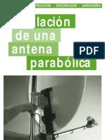 Instalacion de Una Antena Parabolic A Tv Digital Satelite Libre Astra Hispasat