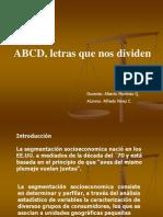 ABCD, Letras Que Nos Dividen