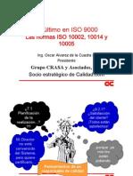 Las normas ISO 10002, 10014 y10005