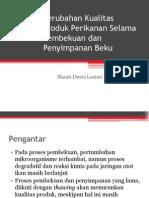 Perubahan Kualitas Produk Perikanan Selama Pembekuan Dan Penyimpanan