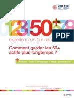 Comment garder les 50+ actifs plus longtemps ?, Forum FEB, 50+ experience is our capital, analyses + cases + témoignages + débat + points de vue