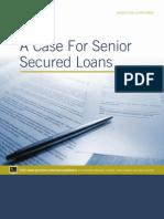 A Case for Senior Secured Loans