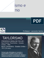 Aula 9 - Taylorismo e Fordismo