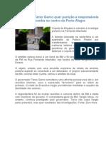 Governador Tarso Genro quer punição a responsáveis por bomba no centro de Porto Alegre