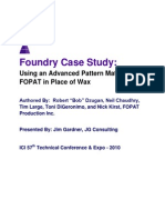 Foundry Case Study - Using an Advanced Pattern Material FOPAT in Place of Wax