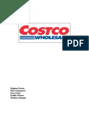 Finished Entire Progress Report for Costco | Costco | Walmart