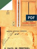 O Viata de Prestigiu Alexandru Averescu Maresal Al Romaniei de Mircea Stefan Cioroiu