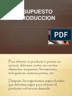 1. Presupuesto de producción