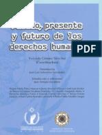 Pasado, Presente y Futuro de Los Derechos Humanos