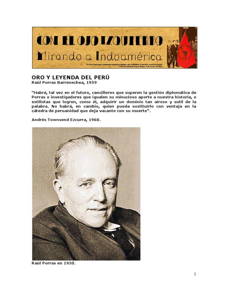 Raúl Porras Barrenechea -Oro y leyenda del Perú. Por Hugo Vallenas 876ad5f6e5c07