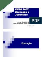 Apresentacao_IPEA PNAD 2007 Educacao_juventude