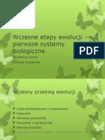 Wczesne etapy ewolucji – pierwsze systemy biologiczne