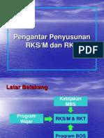 Penyusunan RKSm, RKT