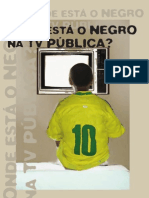 Onde Esta o Negro Na Tv Publica