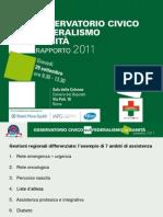 Osservatorio civico sul federalismo - Rapporto 2011. Presentazione Nardi