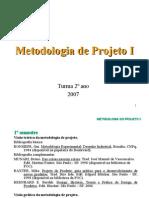 Metodologia - 2º Semestre de 2007