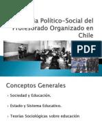 Historia Político-Social del Profesorado Organizado en Chile