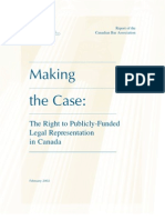 Report of the Canadian Bar Association Making the Case the Right to Publicly-Funded Legal Representation in Canada 2002-02-15_case