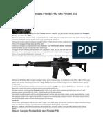 Sepintas Seputar Senjata Pindad PM2 Dan Pindad SS2