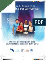 Admisión Universidades Estatales 2011-2012