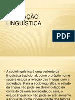 AULA VARIAÇÃO LINGUISTICA