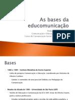 As Bases Da Educomunicacao