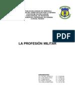 LA PROFESIÓN MILITAR