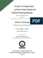 Developing an Organically Growing Peer to Peer Network