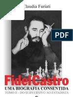 Fidel Castro Tomo II Parte VI