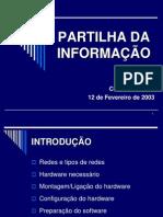 PARTILHA DA INFORMAÇAO