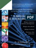 """XXIV Congresso Internazionale """"IL BIOLOGO ED IL FUTURO DELLA VITA"""""""