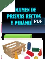 Volumen de Prismas Rectos y Pirámides.