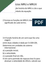 Exercícios MRU e MRUV