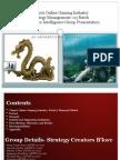 China's Online Gaming_Group Presentation_09!05!2011_Strategy Creators_Bangalore (1)