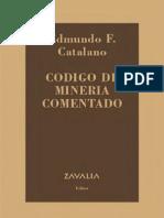 Codigo de Mineria Comentado - Edmundo Catalano