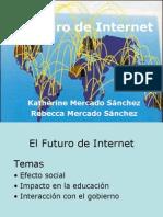 El Futuro de Internet