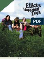 Elliot's Happiest Days