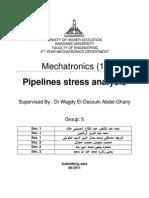 Pipelines stress analysis Report [Mechatronics]