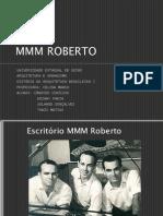 MMM ROBERTO - apresentação