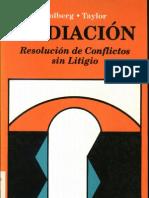 Folberg y Taylor - Mediacion Resolucion de Conflictos Sin Litigio