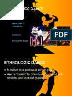 Presentation Ethnologic Dance