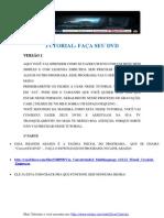 Tutorial- Faça Seu Dvd