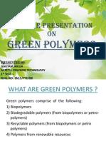 Green Polymers.gautam