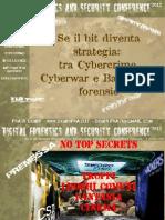 Se il bit diventa strategia tra Cybercrime, Cyberwar e Battlefield Forensic