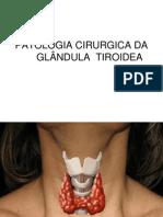 Patologia Cirurgica Da Tiroide